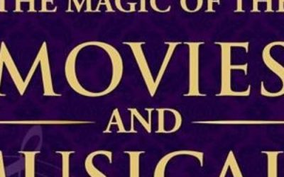 The Magic of the Movies & Musicals